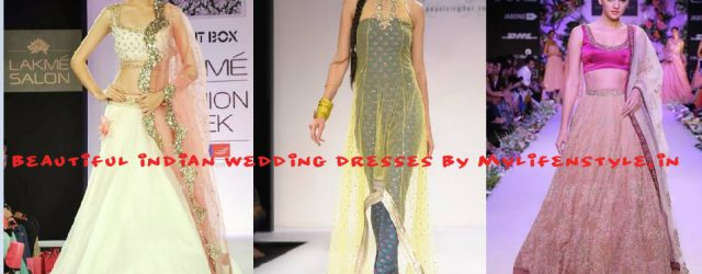 Beautiful Indian Wedding Dresses